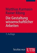 Die Gestaltung wissenschaftlicher Arbeiten v. Karmasin/Ribing