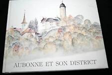 SUISSE-AUBONNE ET SON DISTRICT ILLUSTRE JIRANEK-ENVOI REMI RENAUD 1992