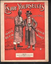 Enjoy Yourselves 1897 Sheet Music Williams & Walker Hit Large Format Sheet Music