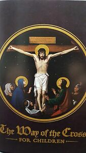 The Way of the Cross for Children Booklet by Rev L Rumble MSC