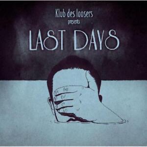 Klub Des Loosers - Last Days Neuf LP