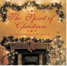 The Spirit of Christmas: Traditional Recipes, Crafts and Carols, Jenkins, Alison