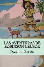 Las Aventuras de Robinson Crusoe by Daniel Defoe (2016, Paperback)