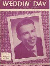 Weddin' Day, Jack Kilty, 1949, vintage sheet music 2nd we have