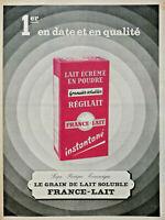 PUBLICITÉ DE PRESSE 1961 LAIT ÉCRÉMÉ EN POUDRE RÉGILAIT GRANULÉS FRANCE-LAIT
