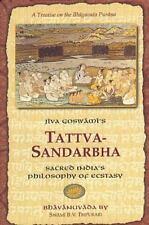 Tattva-Sandarbha: Sacred India's Philosophy of Ecstasy
