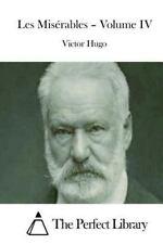 Les Misérables - Volume IV by Victor Hugo (2015, Paperback)