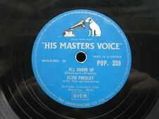 ELVIS PRESLEY 78 RPM ALL SHOOK UP / THAT'S WHEN YOUR... UK HMV 359 VG PLAYS EX