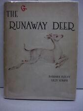 The Runaway Deer