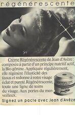 PUBLICITE ADVERTISING  1982   JEAN D'AVEZE cosmétiques creme régégérescente