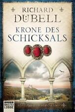 Krone des Schicksals von Richard Dübell (31.08.2018, Taschenbuch)