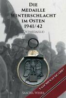 Weber - Die Medaille Winterschlacht im Osten 1941/42 Ostmedaille Militaria WK2