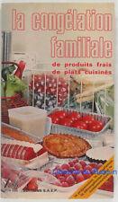 La congélation familiale De produits frais De plats cuisinés Anne Noël 1984
