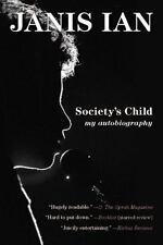 Society's Child: My Autobiography