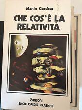 GARDNER - CHE COS'è LA RELATIVITà - SANSONI - 1977