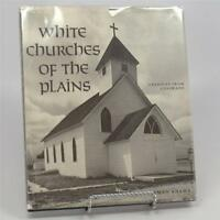 White Churches of the Plains Robert Hickman - Adams 1970 HC/DJ 1st First Ed