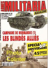 Militaria magazine : Hors Série n° 52 : Campagne de Normandie (1)