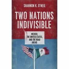 Two Nations Indivisible: Mexico, the Uni