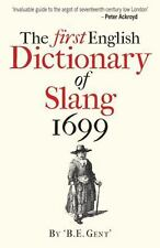 The First English Dictionary of Slang, 1699