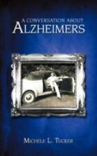 A Conversation about Alzheimer's (Paperback or Softback)