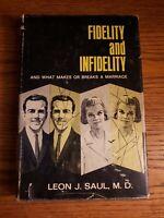 FIDELITY AND INFIDELITY - Leon Saul - 1967 1st Edition HCDJ