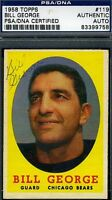 Bill George D.82 Signed Psa/dna Certed 1958 Topps Autograph