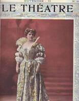 1902 Le Theatre November 15- Gilda Darthy; Therese Berka; Rebecca Felix; Carmen