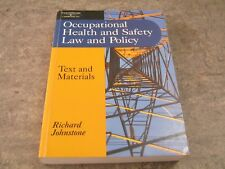 Richard Johnstone - Occupational Health and Safety Law and Policy