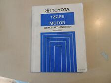 Werkstatthandbuch MR2 MOTOR 1ZZ-FE ZZW30 Reparaturanleitung 12.1999