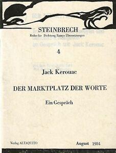"JACK KEROUAC DER MARKTPLATZ DER WORTE (""THE MARKET PLACE OF WORDS"") GERMANY 1985"