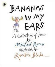 Bananas in My Ears by Michael Rosen (Paperback, 2011)