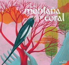 La Montaña de Coral by NiñoCactus (2017, Hardcover)