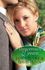 Tomorrow's Dream by Janette Oke a paperback book FREE SHIPPING Davis Bunn