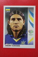PANINI FIFA WORLD CUP GERMANY 2006 06 N. 567 UKRAJINA VORONIN MINT!!!