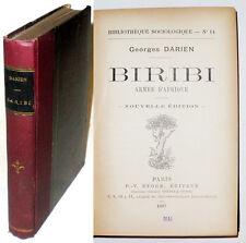 BIRIBI ARMEE D'AFRIQUE, Georges DARIEN 1890. Colonisation, Bagne Antimilitarisme