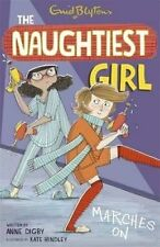 The Naughtiest Girl Marches On by Anne Digby (Paperback, 2014)