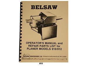 """Foley Belsaw 12"""" Model 910 / 912 / 9123 /9103 Planer/Molder Op & Part Manual*815"""
