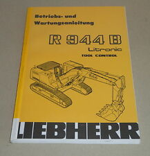Notice d'instructions et maintenance Manuel LIEBHERR excavateurs r 944 B LITRONIC, 2004