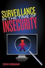 Surveillance in the Time of Insecurity (Paperback or Softback)