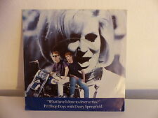 PET SHOP BOYS DUSTY SPRINGFIELD What have i done to deserve this ? 2020007 MOTO