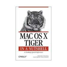 Mac OS X Tiger in a Nutshell by Andy Lester, Chuck Toporek