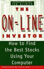 The On-Line Investor: How to Find the Best Stocks Using Your Computer