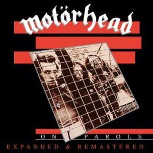 Motorhead - On Parole - Expanded & Remastered - New CD Album
