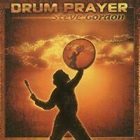 STEVE GORDON - DRUM PRAYER  CD NEU