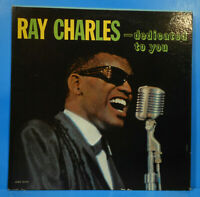 RAY CHARLES DEDICATED TO YOU LP 1961 MONO ORIGINAL GREAT CONDITION! VG+/VG+!!