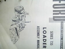 FORD ASSEMBLY MANUAL 735 SERIES LOADER
