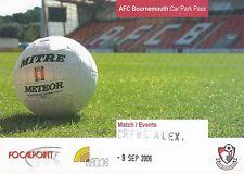 Ticket - Bournemouth v Crewe Alexandra 09.09.06 Car Park Pass