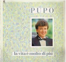 Pupo: La Vita E' Molto Di Piu' (Fiordaliso) - LP