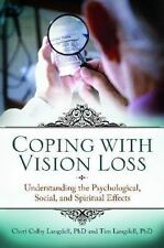 Coping with Vision Loss: Understanding the Psychological, Social, and Spiritual