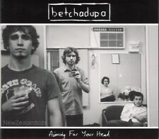 Betchadupa Aiming for your Head 2004 New Zealand cd Neil,Liam Finn